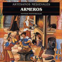 ARMEROS (COL.ARTESANOS MEDIEVALES)