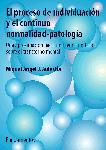 PROCESO INDIVIDUACION CONTINUO NORMALIDAD PATOLOGIA