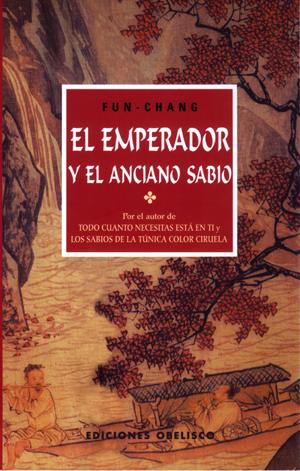 EL EMPERADOR Y EL ANCIANO SABIO