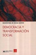 DEMOCRACIA Y TRANSFORMACIÓN SOCIAL / BOAVENTURA DE SOUSA SANTOS..
