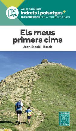 ELS  MEUS PRIMERS CIMS. 20 EXCURSIONS PER A TOTES LES EDATS