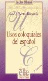 USOS COLOQUIALES ESPAÑOL