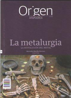 LA METALURGIA. LA REVOLUCIÓN DEL METAL