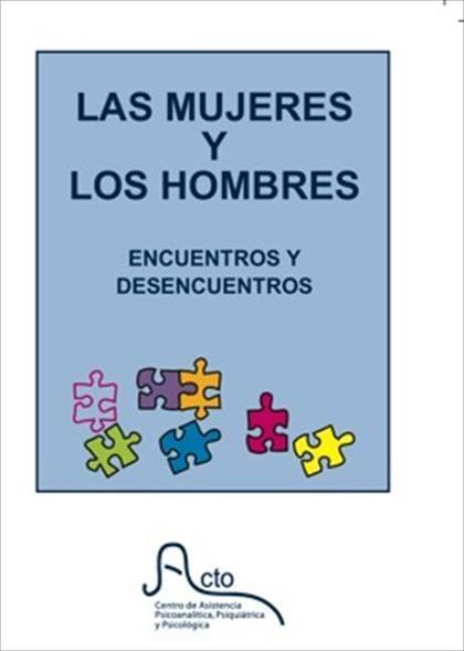 LAS MUJERES Y LOS HOMBRES : ENCUENTROS Y DESENCUENTROS, CELEBRADA EN BARCELONA EL 11 DE MARZO D
