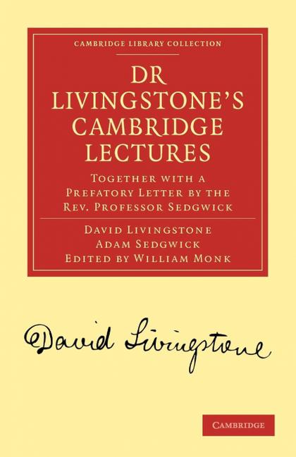 DR LIVINGSTONE´S CAMBRIDGE LECTURES