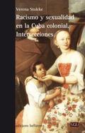 RACISMO Y SEXUALIDAD EN LA CUBA.