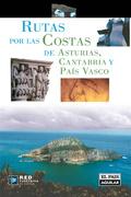 RUTAS POR LA COSTA DE ASTURIAS, CANTABRIA Y PAÍS VASCO