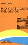 H2O Y LAS AGUAS DEL OLVIDO