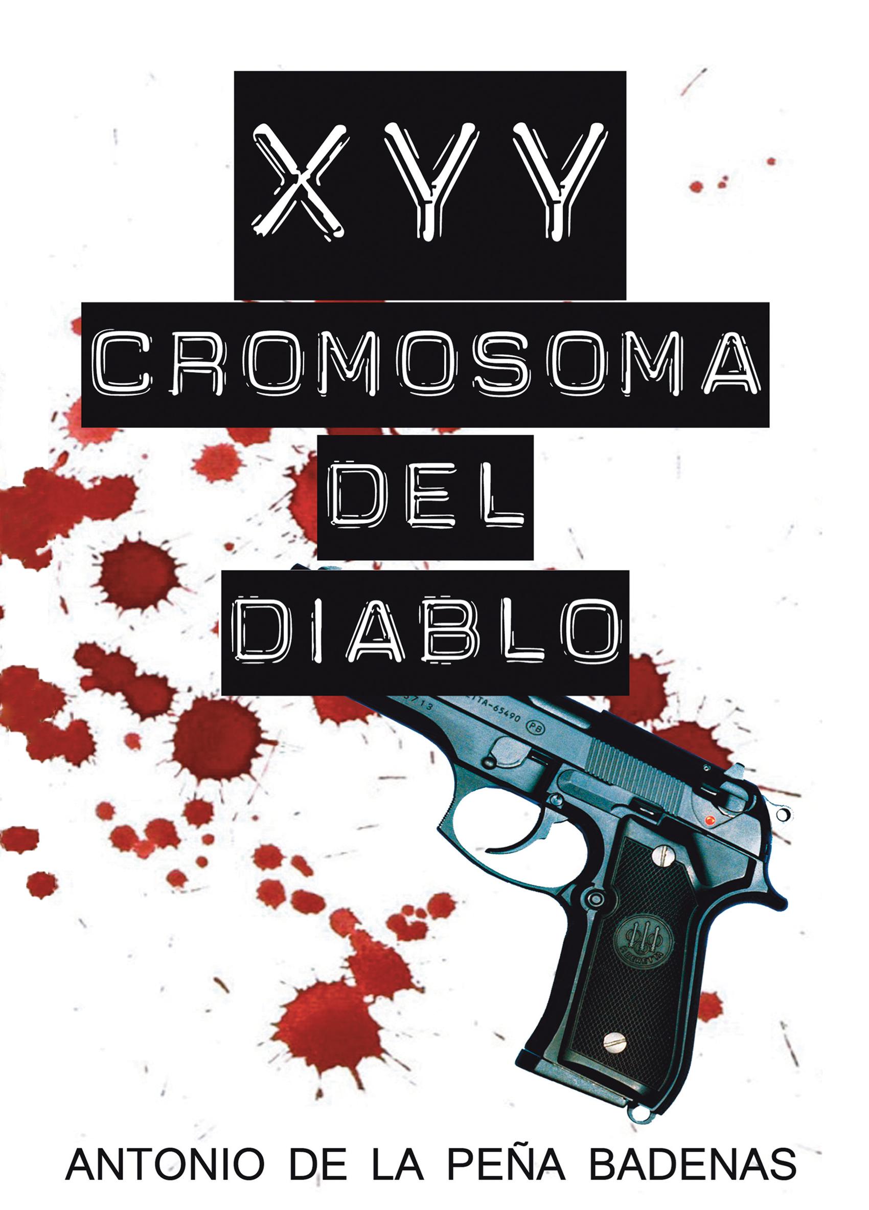 XYY : CROMOSOMA DEL DIABLO