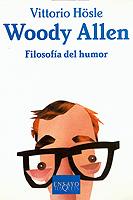 WOODY ALLEN: FILOSOFÍA DEL HUMOR