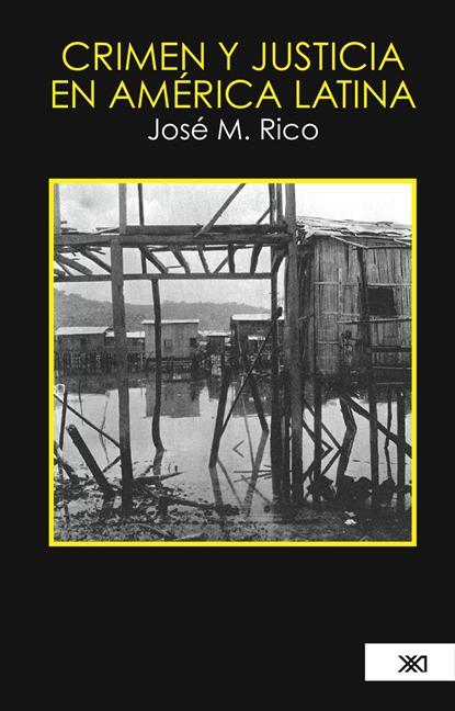 CRIMEN Y JUSTICIA EN AMÉRICA LATINA