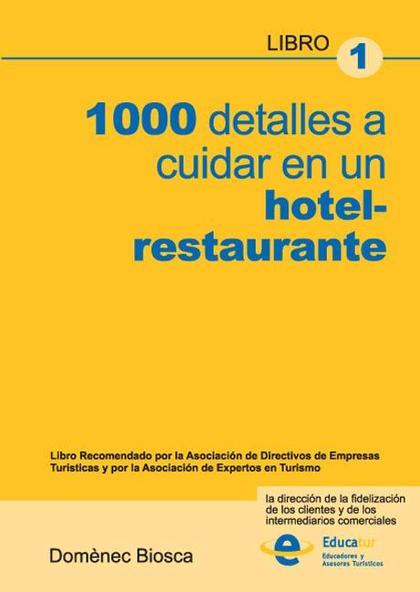 1000 DETALLES A CUIDAR EN UN HOTEL-RESTAURANTE