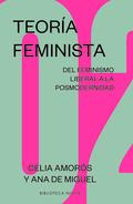 TEORÍA FEMINISTA 2. DE LA ILUSTRACIÓN A LA GLOBALIZACIÓN. DEL FEMINISMO LIBERAL