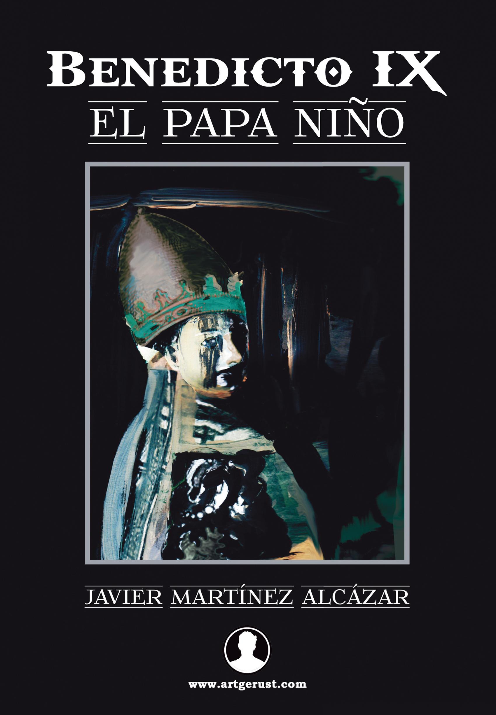 BENEDICTO IX : EL PAPA NIÑO