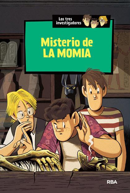LOS TRES INVESTIGADORES. MISTERIO DE LA MOMIA