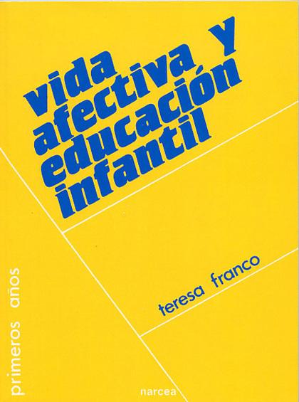 VIDA AFECTIVA Y EDUCACION INFANTIL