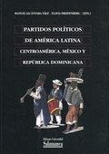 PARTIDOS POLÍTICOS DE AMÉRICA LATINA. CENTROAMÉRICA, MÉXICO Y REPÚBLIC