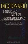 DICCIONARIO DE MODISMOS INGLESES Y NORTEAMERICANOS