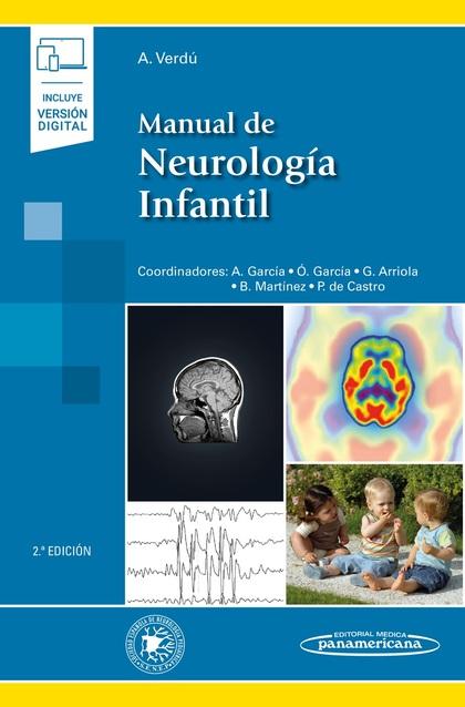 MANUAL DE NEUROLOGÍA INFANTIL. (INCLUYE VERSIÓN DIGITAL)