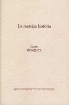 LA MATEIXA HISTÒRIA