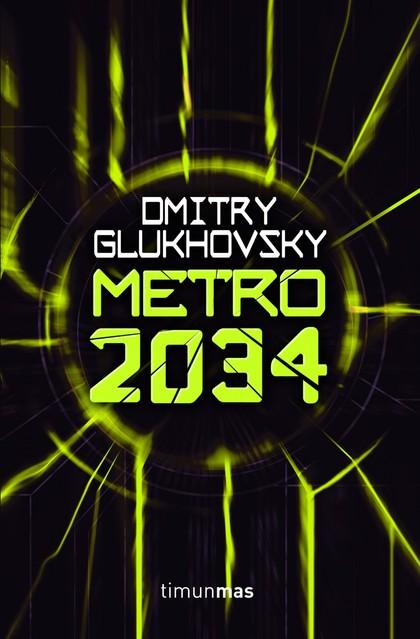 METRO 2034.
