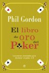 EL LIBRO DE ORO DEL POKER : LECCIONES AVANZADAS PARA DOMINAR EL POKER 2.0