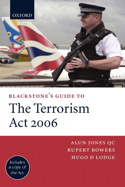 BLACKSTONE´S GUIDE TO THE TERRORISM ACT 2006 (PAPERBACK)