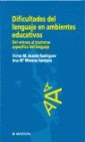 DIFICULTADES DEL LENGUAJE EN AMBIENTES EDUCATIVOS