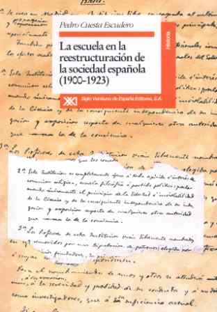 ESCUELA EN LA REESTRUCTURACIÓN DE LA SOCIEDAD ESPAÑOLA : 1900-1923