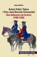ANTONI VIDAL I TALARN I PERE JOAN BARCELO (CARRASCLET).