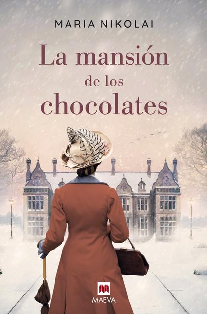 LA MANSION DE LOS CHOCOLATES.