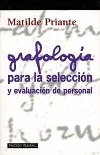 GRAFOLOGIA PARA LA SELECCION Y EVALUACION DE PERSONAL