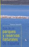 GUÍA DE LOS PARQUES Y RESERVAS NATURALES DE ESPAÑA