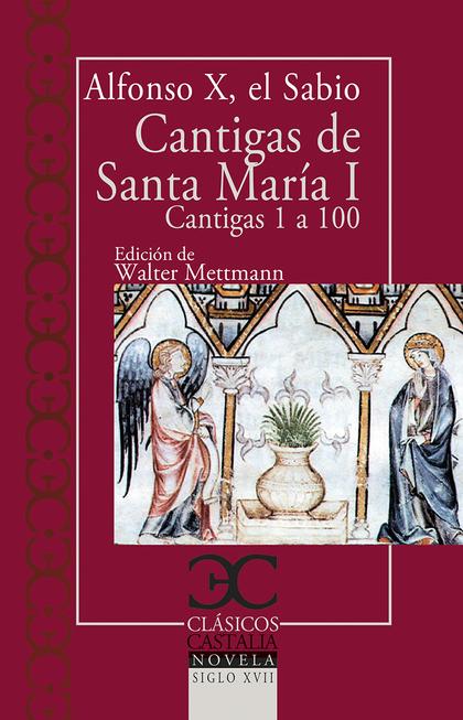 CANTIGAS DE SANTA MARÍA, I                                                      CANTIGAS DE LA