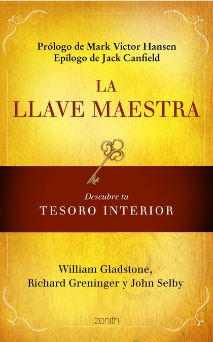 LA LLAVE MAESTRA : DESCUBRE TU TESORO INTERIOR