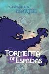 TORMENTA DE ESPADAS (CARTONÉ).