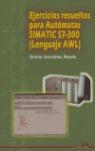 EJERCICIOS RESUELTOS PARA AUTÓMATAS SIMATIC S7-300