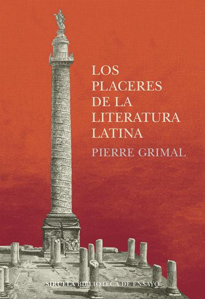 LOS PLACERES DE LA LITERATURA LATINA.