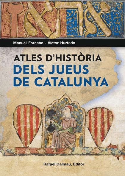 ATLES D´HISTÒRIA DELS JUEUS DE CATALUNYA