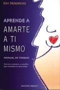 APRENDE A AMARTE: MANUAL DE TRABAJO