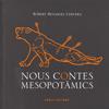 NOUS CONTES MESOPOTAMICS