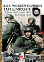 3.SS-PANZER-DIVISION TOTENKOPF. FRENTE DE UCRANIA 1943. RUMANÍA 1944