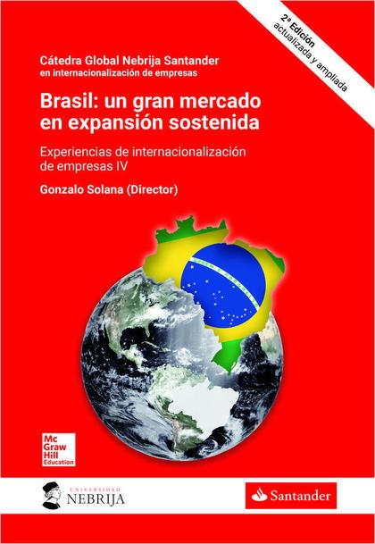 BL BRASIL: UN GRAN MERCADO EN EXPANSION SOSTENIDA 2 ED..