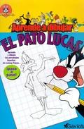 APRENDE A DIBUJAR LOS LOONEY TUNES, EL PATO LUCAS