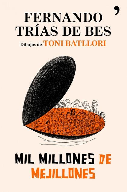 MIL MILLONES DE MEJILLONES.