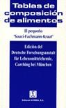 EL PEQUEÑO SOUCI-FACHMANN-KRAUT. TABLAS DE COMPOSICIÓN DE ALIMENTOS