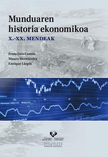 MUNDUAREN HISTORIA EKONOMIKOA