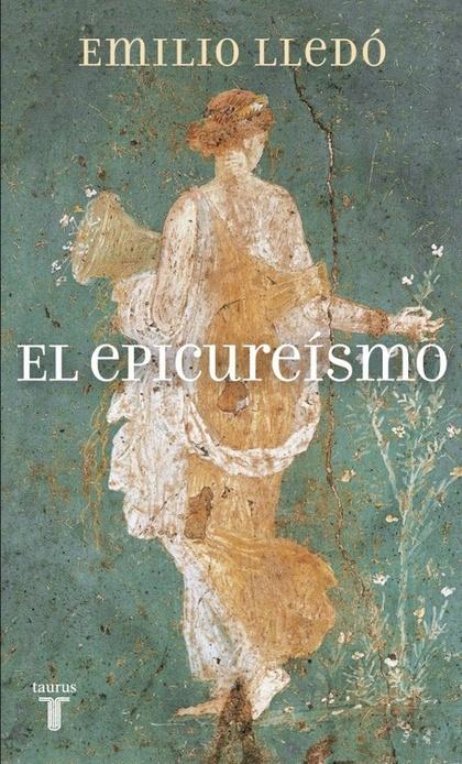 EL EPICUREISMO 2011