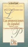 las preposiciones en español valores y usos construcciones preposicion