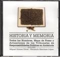 HISTORIA Y MEMORIA : TODOS LOS NOMBRES, MAPAS DE FOSAS Y TRIBUNALES DE RESPONSABILIDADES POLÍTI